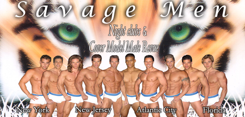 New York Male strippers at the Savage Men male strip clubs.